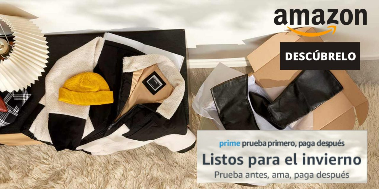 Prime prueba primero, paga después en Amazon